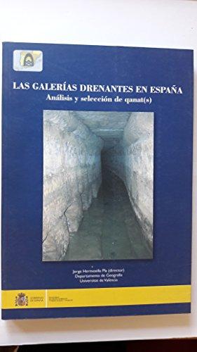 9788483204535: Las galerías drenantes en España : análisis y selección de qanat(s)