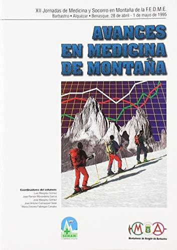 9788483210086: Avances en medicina de montaña. XII Jornadas de Medicina y Socorro en Montaña de la F.E.D.M.E.