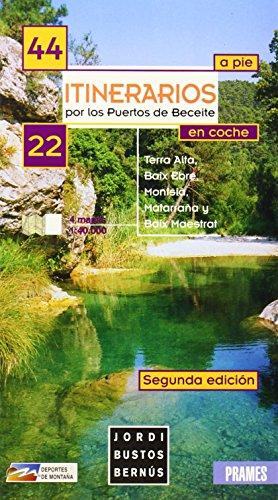 9788483211045: Itinerarios Por Puertos De Beceite (Deportes De Montaña)