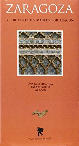 9788483212615: ZARAGOZA TURISTICA-PRAMES