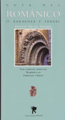 9788483213865: GUIA DEL ROMANICO II ZARAGOZA Y TERUEL