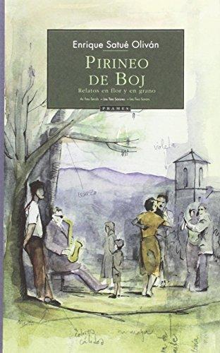 PIRINEO DE BOJ - SATUÉ OLIVÁN, ENRIQUE
