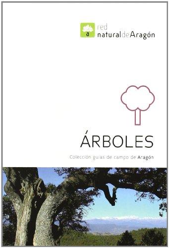 9788483218341: Arboles. Guías de campo de aragón (Guias De Campo De Aragon)