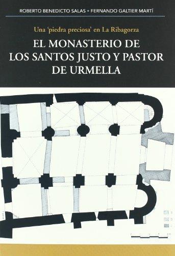 9788483219478: El monasterio de los santos justo y pastor de urmella : una