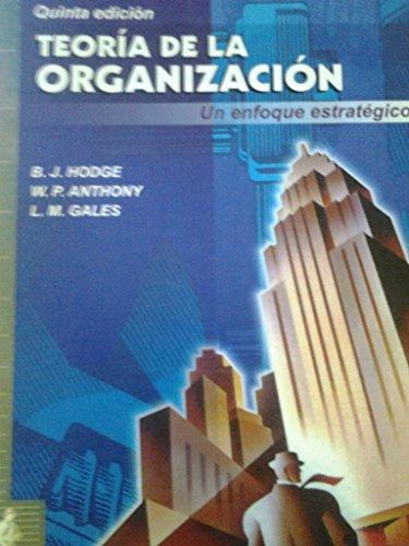 9788483220146: Teoria de la organizacion.enfoque estrategico