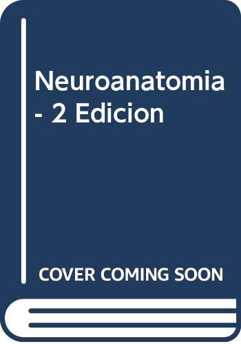 9788483220306: Neuroanatomía 2/e (Fuera de colección Out of series)