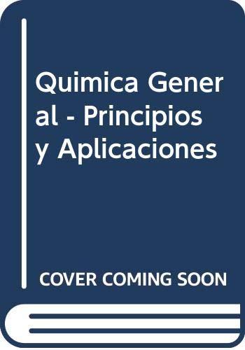 9788483220436: Quimica general.principios y aplicaciones modernas 7 edicion
