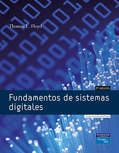Fundamentos de Sistemas Digitales (8483220857) by FLOYD, THOMAS L.