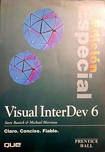 Visual InterDev 6 - Edicion Especial (Spanish Edition) (8483221381) by Michael Morrison; Steve Banick