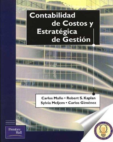9788483221556: Contabilidad De Costos Y Estrategica De Gestion