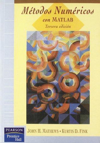Metodos Numericos Con MATLAB - 3 Edicion: Fink, Kurtis D.;