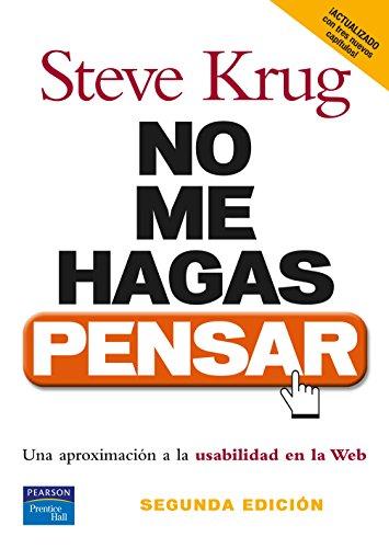 9788483222867: NO ME HAGAS PENSAR. Una aproximación a la usabilidad en la web. 2ª Edición