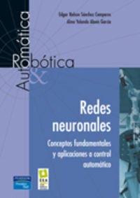 9788483222959: Redes Neuronales: Conceptos Fundamentales y Aplicaciones a Control Automatico