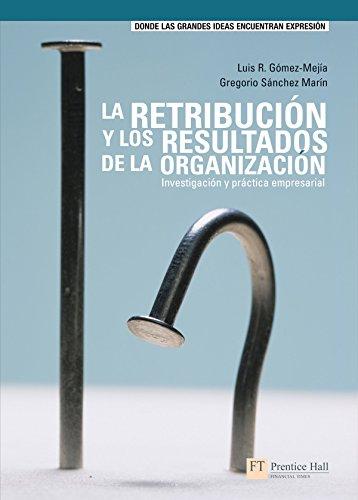 9788483223338: RETRIBUCION Y LOS RESULTADOS DE LA ORGAN
