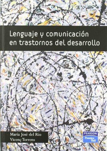 9788483223345: Lenguaje y comunicación en trastornos del desarrollo