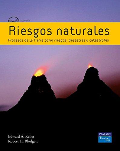 9788483223369: Riesgos naturales: Procesos de la Tierra como riesgos, desastres y catástrofes