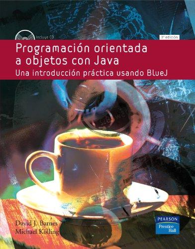 9788483223505: Programacion Orientada a Objetos con Java: Una Introduccion Practica usando Bluej, incluye CD 3/ed