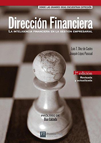9788483223512: Dirección financiera: La inteligencia financiera en la gestión empresarial