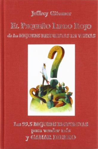 9788483223659: El pequeño libro rojo de las mejores respuestas en ventas (El libro de...Gitomer)