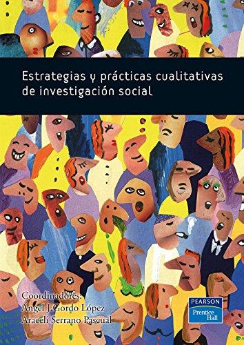 9788483224205: Estrategias y prácticas cualitativas de investigación social