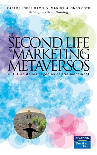 9788483224274: DE SECOND LIFE AL MARKETING EN METAVERSOS (Spanish Edition)