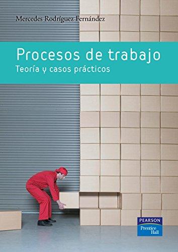 9788483224397: Procesos de trabajo: Teoría y casos prácticos
