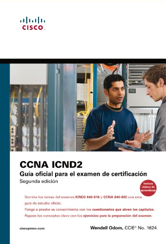 9788483224434: Cisco press: Ccna Icnd 2. Guía oficial para el examen de certificación (Cisco Networking Academy)