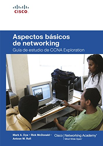 9788483224717: Aspectos básicos de networking: Guía de estudio de CCNA Exploration (Cisco Networking Academy)