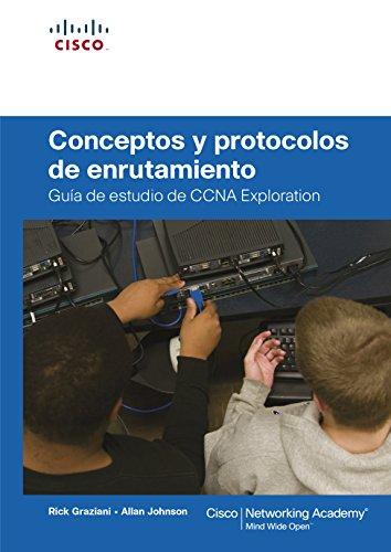 9788483224724: Conceptos y protocolos de enrutamiento. Guía de estudio de CCNA exploration. (Cisco Networking Academy)