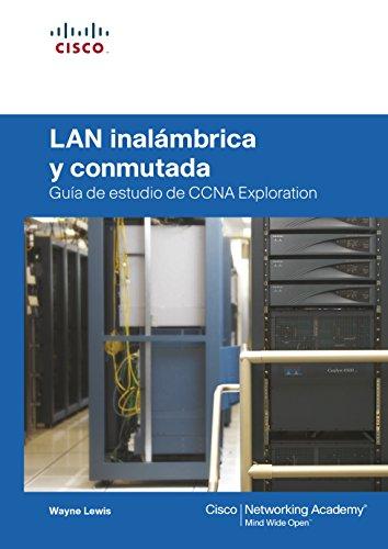 9788483224731: LAN INALAMBRICA Y CONMUTADA (Spanish Edition)