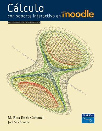9788483224809: Cálculo con soporte interactivo en Moodle