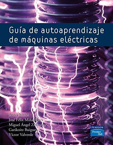 9788483224908: Guía de autoaprendizaje de máquinas eléctricas