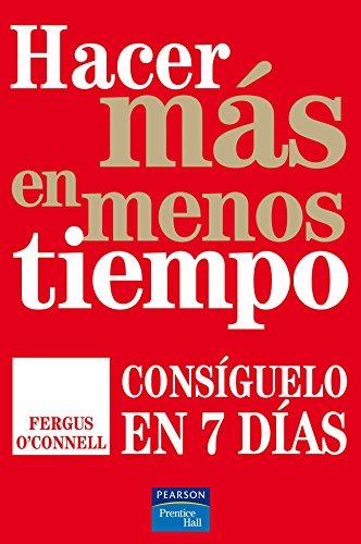 9788483224922: HACER MAS EN MENOS TIEMPO (Spanish Edition)