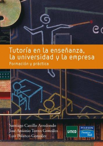 9788483225042: Tutoría en la enseñanza, la universidad y la empresa: Formación práctica