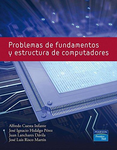 9788483225912: Problemas de Fundamentos y Estructura de Computadoras