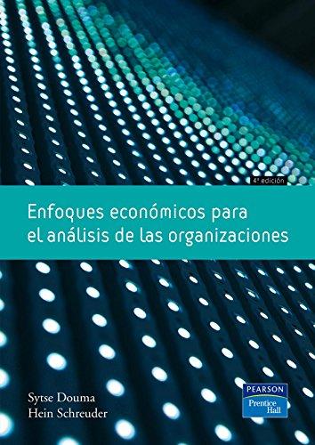 9788483225950: ENFOQUES ECONOMICOS PARA EL ANALISIS DE LAS ORGANIZACIONES (Spanish Edition)