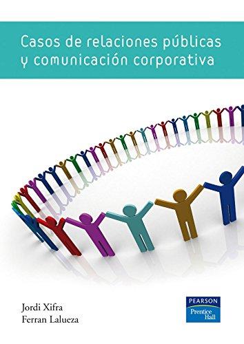 9788483226117: CASOS DE RELACIONES PÚBLICAS Y COMUNICACIÓN CORPOR