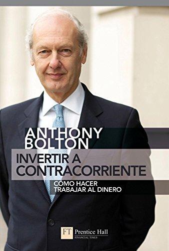 9788483226384: Invertir a Contracorriente: Como Hacer Trabajar Al Dinero