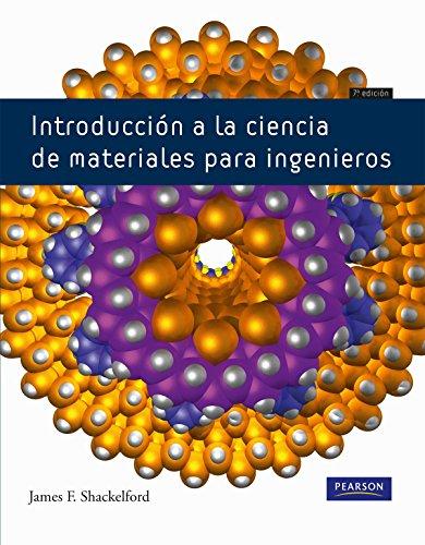 Introducción a la ciencia de materiales para: Shackelford, James F.