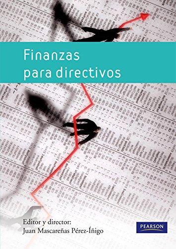 FINANZAS PARA DIRECTIVOS (Spanish Edition): MASCARENAS PEREZ-INIGO JUAN