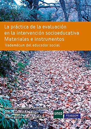 9788483227459: La práctica de la evaluación en la intervención socioeducativo: Materiales e instrumentos. Vademécum del educador social