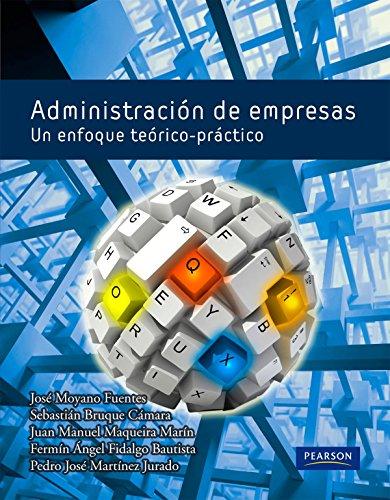 9788483227527: Administración de empresas: Un enfoque teórico práctico