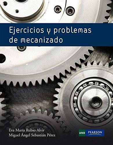 9788483227657: Ejercicios y problemas de mecanizado