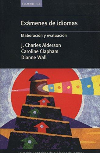 9788483230305: Exámenes de idiomas: Elaboracion Y Evaluacion (Cambridge de didáctica de lenguas)