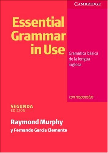 Essential Grammar in Use Spanish Edition with Answers: Gramática Básica de la Lengua ...