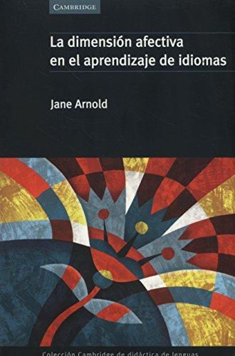 9788483230770: La dimensión afectiva en el aprendizaje (Cambridge de didáctica de lenguas)