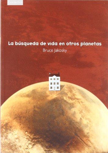 9788483230817: La búsqueda de vida en otros planetas: 4 (Astronomía)