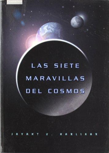 9788483230879: Las siete maravillas del cosmos: 5 (Astronomía)