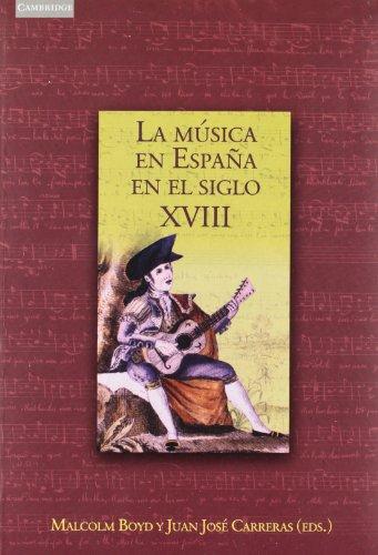 LA MÚSICA EN ESPAÑA EN EL SIGLO: BOYD (ED.), MALCOLM;CARRERAS