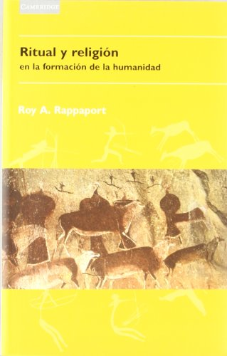 Ritual y religión en la formación de: Rappaport, Roy A.